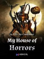 My House of Horrors